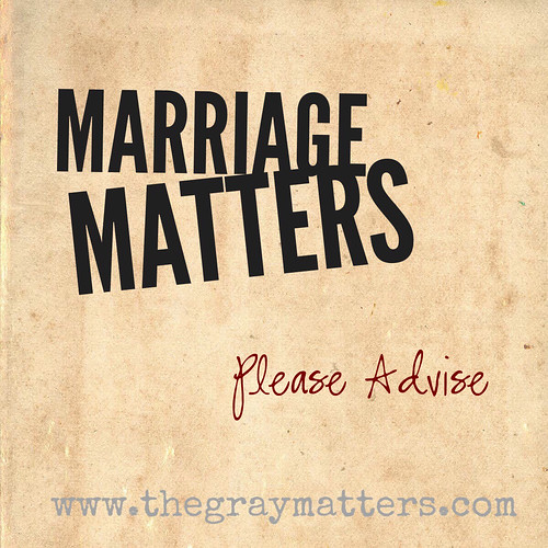 Marriage Matters- Please Advise