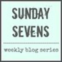 Sunday Sevens // 32 2015 - A Blogiversary Celebration!