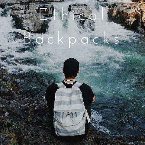 Ethical Backpacks