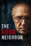Assistir The Good Neighbor Legendado