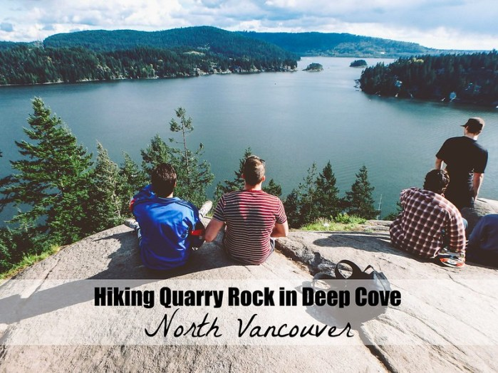 Hiking Quarry Rock In Deep Cove North Vancouver
