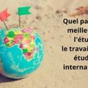 meilleur pays pour les étudiants internationaux