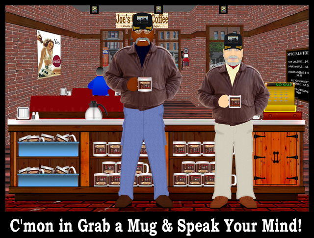 C'mon in Grab a Mug & Speak Your Mind!