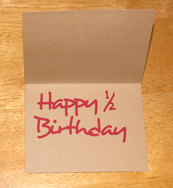 half birthday card