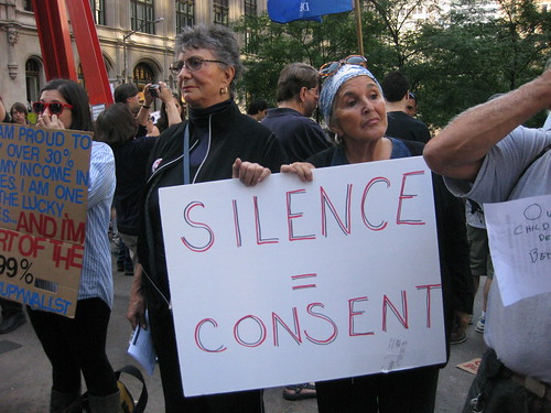 Occupy...because silence equals consent