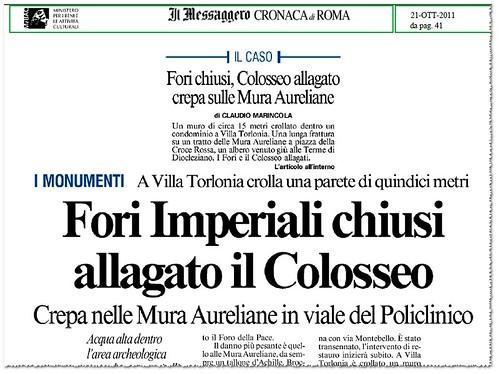 ROMA - I MONUMENTI - Fori Imperiali chiusi allagato il Colosseo. Il Messaggero (21/10/2011), p.1 & 41. by Martin G. Conde