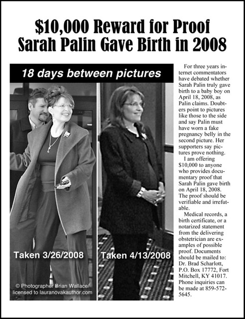 Sarah Palin - $ 10,000 reward for proof of Trig pregnancy!