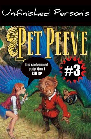 Pet Peeve 3