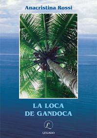 La loca de Gandoca