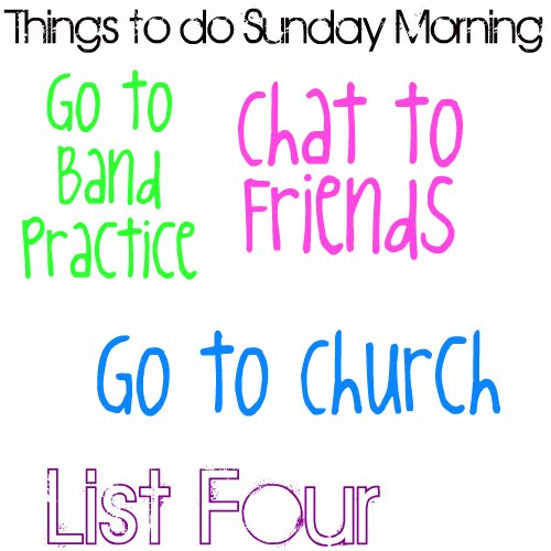List Four: Things to do Sunday Morning