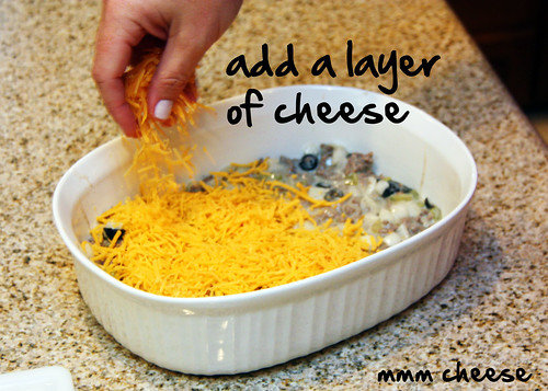 add a layer of 1/3 of your cheese