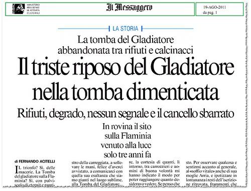 ROMA - Mausoleo di Marco Nonio Macrino - La tomba del Gladiatore abbandonata tra rifiuti e calcinacci Il triste riposo del Gladiatore, ecc. IL Messaggero (19/08/2011), p. 1 by Martin G. Conde