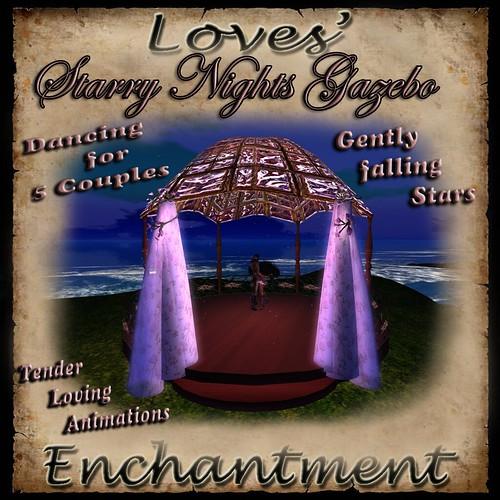 Love's Enchantment ~ Starry Nights Gazebo