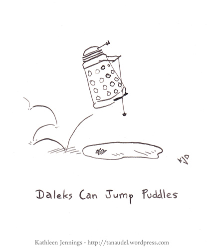 Daleks can jump puddles