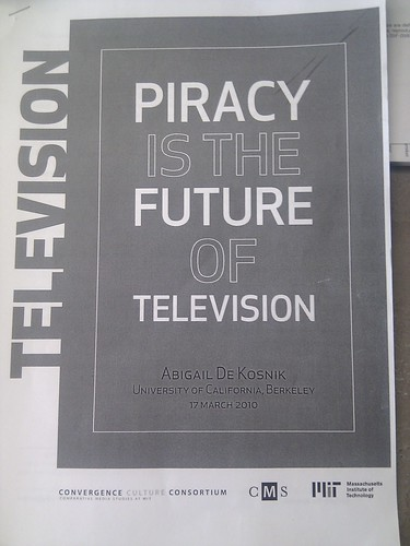 Piracy is the future of TV by Abigail DeKosnik