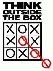 Think outside the box... it's where the best i...