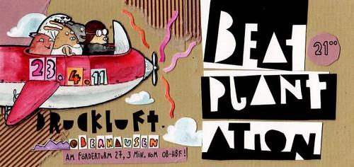 Beatplantation 23.04.2011