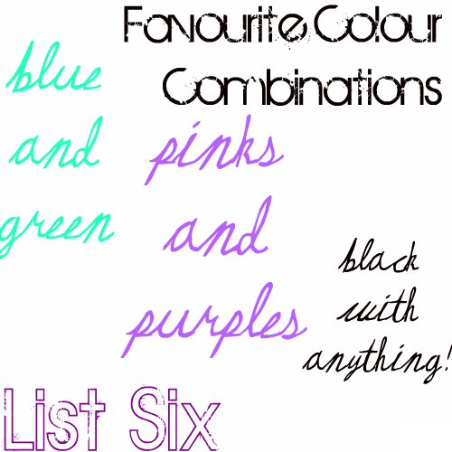 List Six: Favourite Colour Combinations