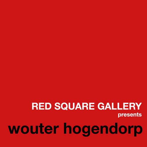 RED SQUARE GALLERY presents wouter hogendorp a.k.a. wouter and canon