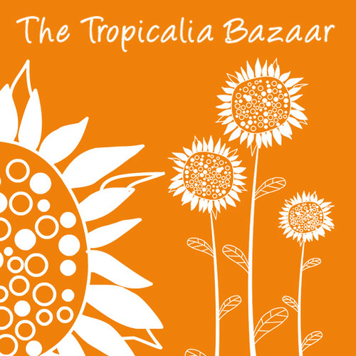 The Tropicalia Bazaar