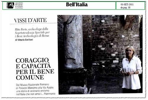 Roma - Coraggio e Capacita` Per Il Bene Comune - [intervista con] Rita paris, archeologa della Soprintendenza Speciale per i Beni Archaeologici di Roma. BELL' ITALIA (01/10/2011), p. 18 [PDF pp. 1-2].  by Martin G. Conde