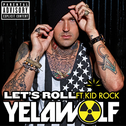 Yelawolf - Let's Roll (feat. Kid Rock)