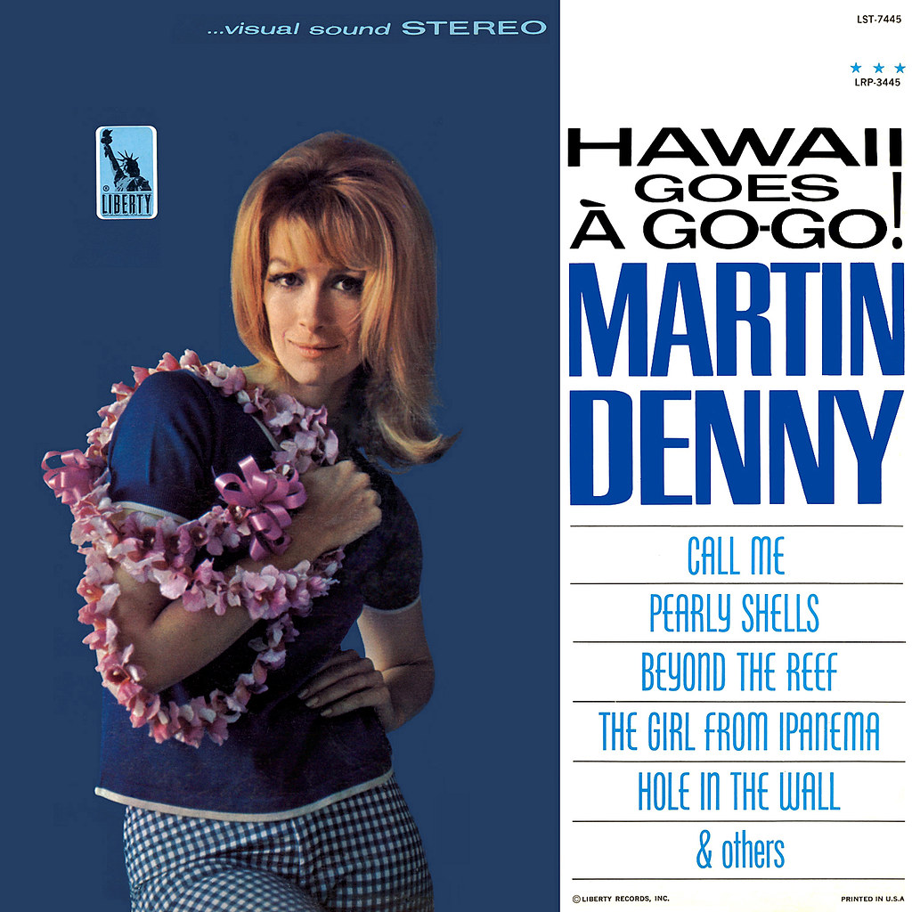 Martin Denny - Hawaii Goes a Go-Go!