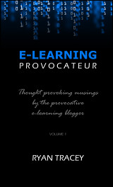 E-Learning Provocateur: Volume 1