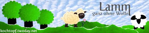 Blog-Event LXXVI - Lamm, ganz ohne Wolle (Einsendeschluss 15. April 2012)