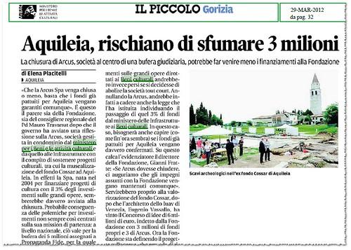 AQUILEIA- La Ciusura di Arcus - rischiamo di sfumare 3 millioni. Il PICCOLO GORIZIA (29/03/2012), p. 32. by Martin G. Conde