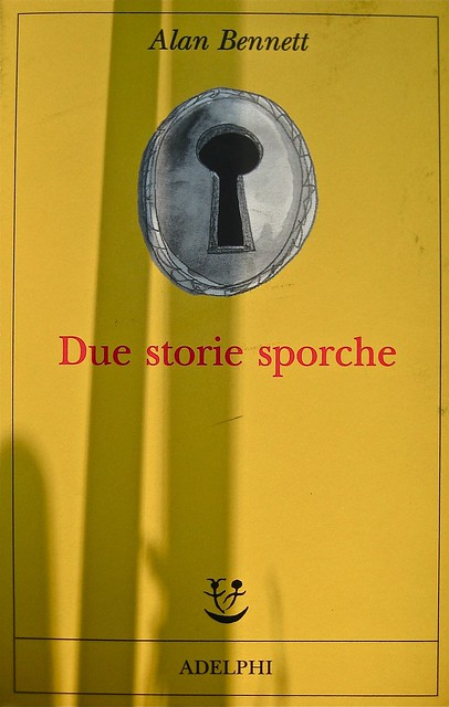 Alan Bennet, Due storie sporche; Adelphi 2011. Cover Illustration ©Peter Campbell; Cover design ©Peter Dyer. Copertina (part.), 1
