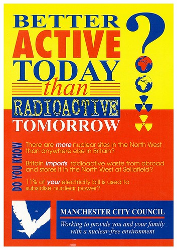 Better Active Today Than Radioactive Tomorrow, c.1984