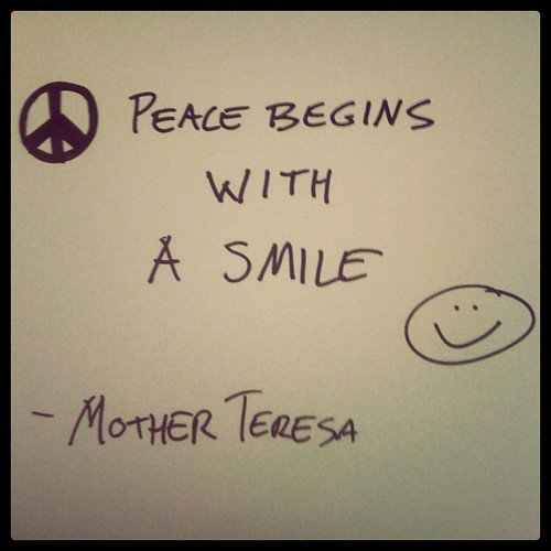 Peace begins with a smile #quote