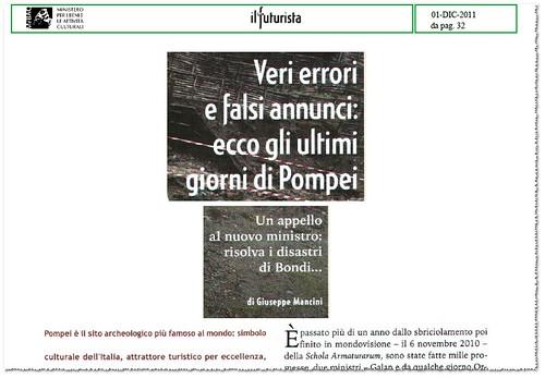 POMPEI ARCHEOLOGICA - Veri errori e falsi annunci: ecco gli ultimi giorni di Pompei. Un appello al nuovo ministro: risolva i disastri di Bondi. IL FUTURISTA (01/12/2011), p. 32 [PDF pp. 1-3].  by Martin G. Conde
