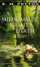 K M Peyton, A Midsummer Night's Death