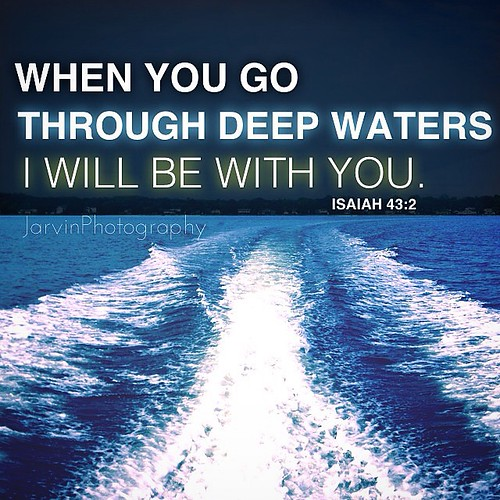 Image result for when you pass through the waters I will be with you