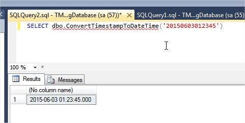 TSQL Convert TimeStamp to DateTime Format function usage