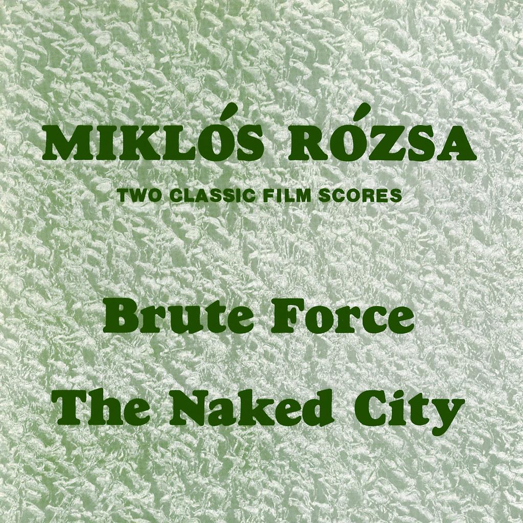 Miklós Rózsa - Brute Force / Naked City