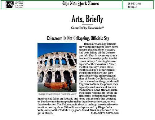 ROMA BENI CULTURALI - IL COLOSSEO NON STA CROLLANDO, AFFERRMANO I FUNZIONARI DEI BENI (PDS). NEW YORK TIMES (29/12/2011), p. 3.  by Martin G. Conde