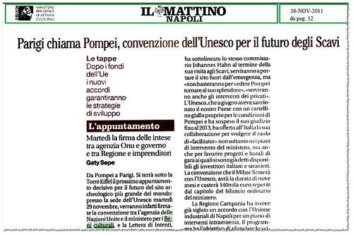 POMPEI ARCHEOLOGICA - Parigi chiama Pompei, convenzione dell'Unesco per il futuro degli Scavi. IL MATTINO (26/11/2011), p. 52.  by Martin G. Conde