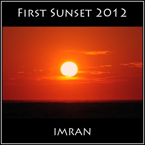 Happy New Year, First Sunset 2012 Atlantic Ocean, Long Island, NY - IMRAN™ by ImranAnwar