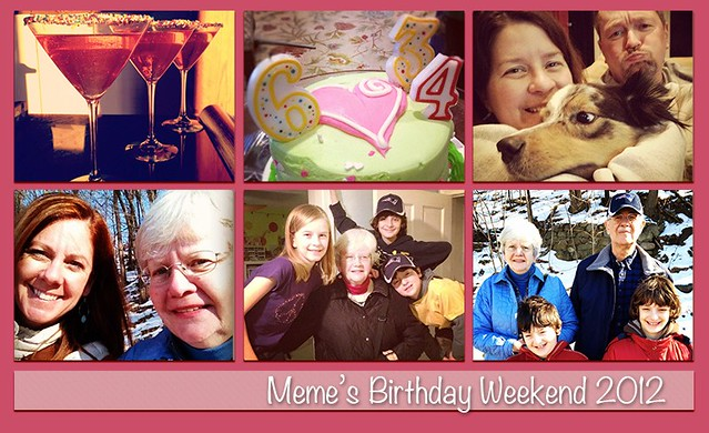 Meme's Birthday Weekend