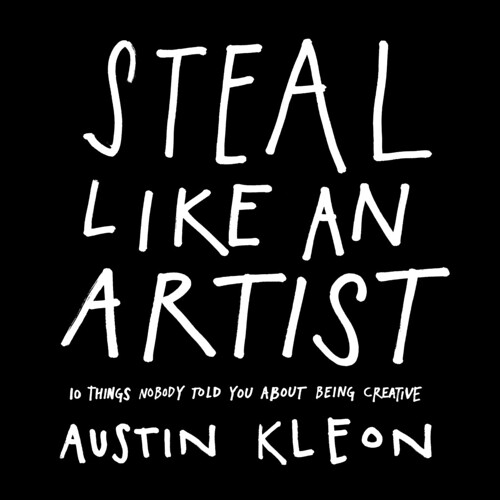 Steal Like An Artist - Book Cover