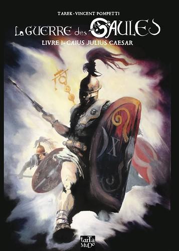 La guerre des Gaules // premier livre by Pegasus & Co