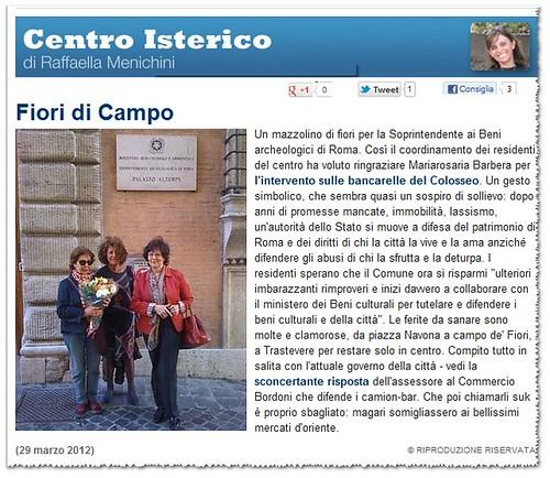 """Fiori di Campo - Un mazzolino di fiori per la Soprintendente ai Beni archeologici di Roma. in: """"Centro Isterico"""" di Raffaella Menichini, La Repubblica (29/03/2012). by Martin G. Conde"""