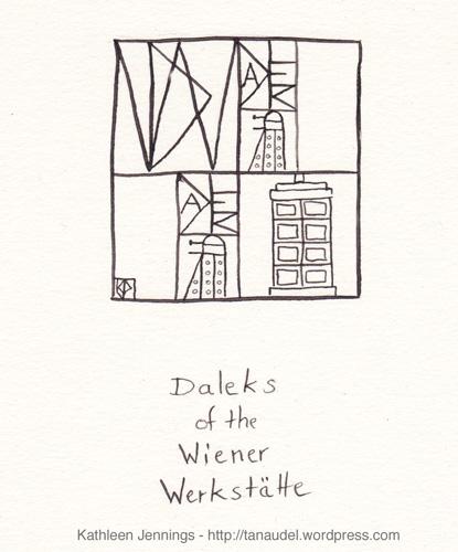 Daleks of the Wiener Werkstaette