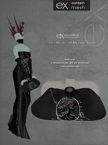 + eX + MESH . Oh My Goth! Clutch