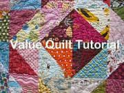Value Quilt Tutorial