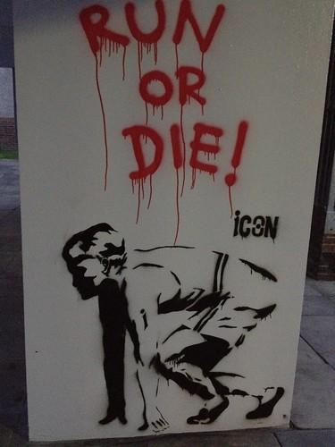 Run Or Die!