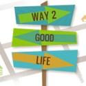 Way 2 Good Life